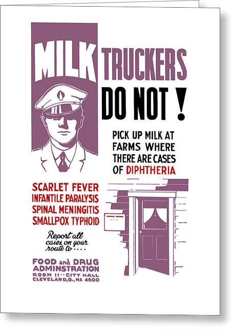 Public Health Greeting Cards - Vintage Milk Trucker FDA Warning  Greeting Card by War Is Hell Store