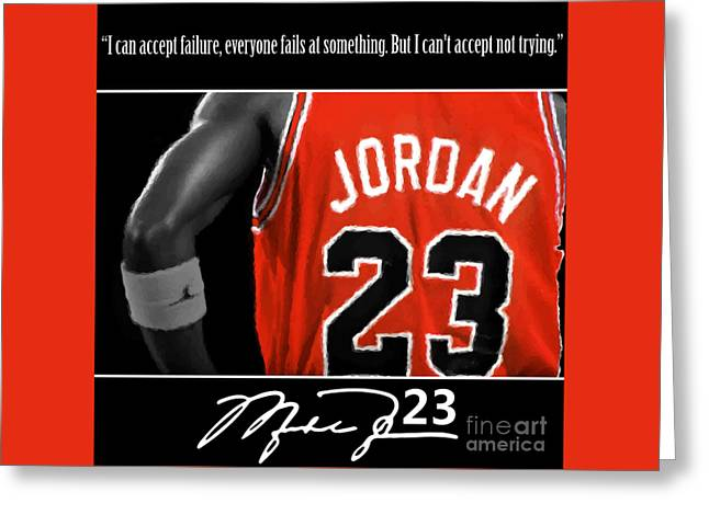 Michael Jordan Greeting Cards - Try like Jordan Greeting Card by Antonio Davis