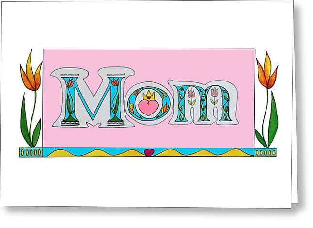 Love Letter Drawings Greeting Cards - Mom Greeting Card by Tina Guide