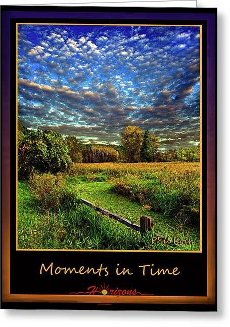 Inspirational Poster Greeting Cards - Moments in Time Greeting Card by Phil Koch