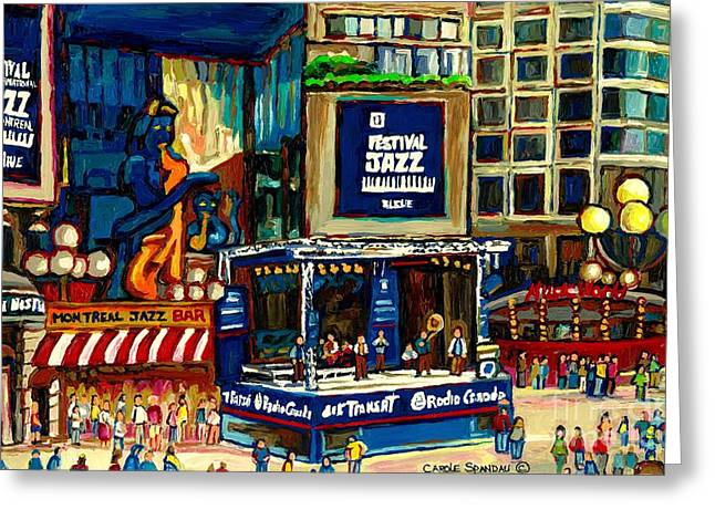 Montreal Restaurants Greeting Cards - Montreal International Jazz Festival Greeting Card by Carole Spandau