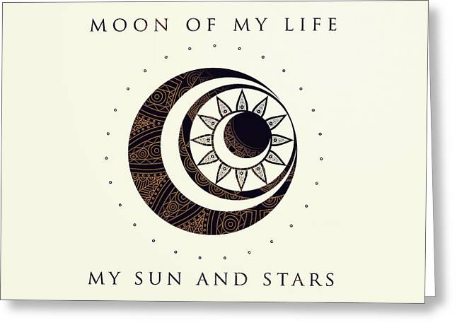 Fandom Greeting Cards - Moon of my life... My Sun and stars Greeting Card by Rose