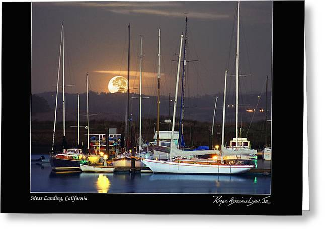 Moss Landing Boats Greeting Cards - Moss Landing Moon Rise Greeting Card by Roger Lyon