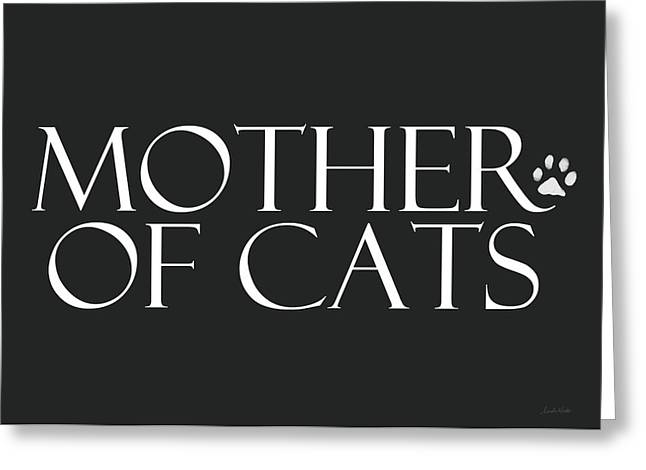 Mother Of Cats- By Linda Woods Greeting Card by Linda Woods