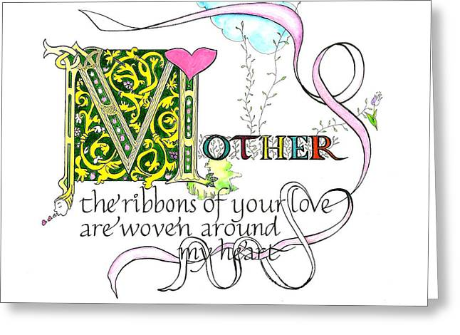 Love Letter Drawings Greeting Cards - Mother the ribbons of your love are woven around my heart Greeting Card by Tina Guide