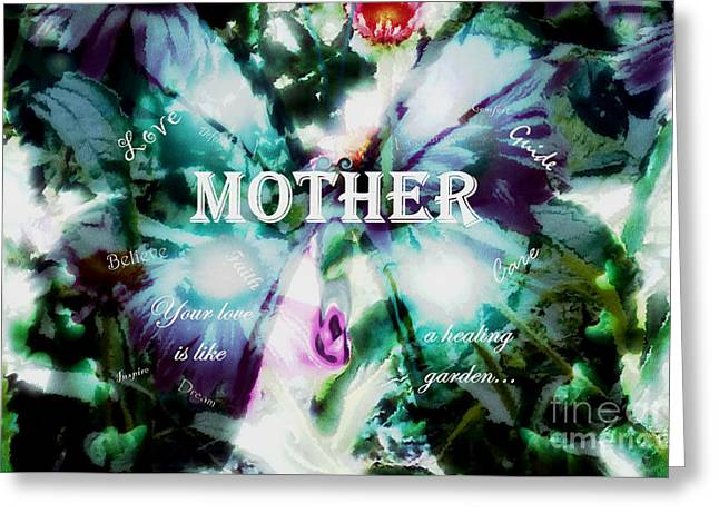 Caring Mother Greeting Cards - Mothers Healing Garden Greeting Card by Anita Faye