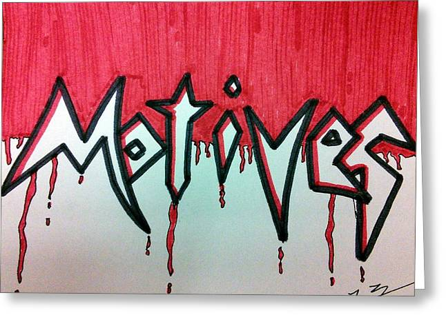Motives Out For Blood Greeting Card by Kat Haus Designs