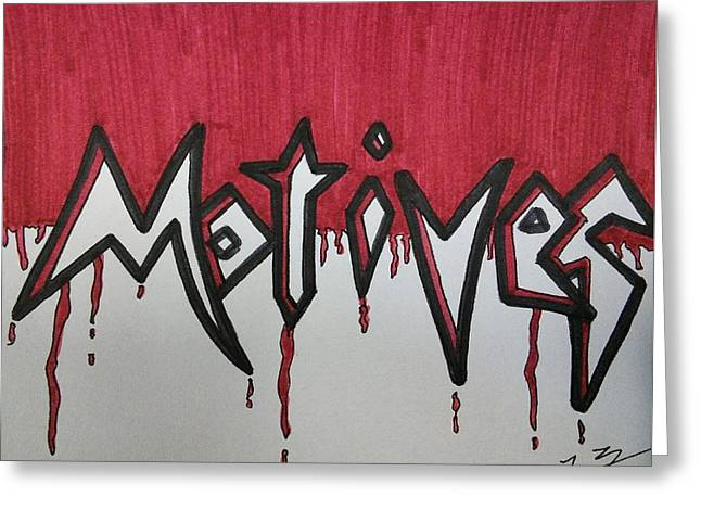 Motives Out For Blood Greeting Card by SOS Art Gallery