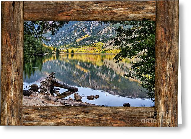 Mountain Lake Rustic Cabin Window View Greeting Card by James BO Insogna