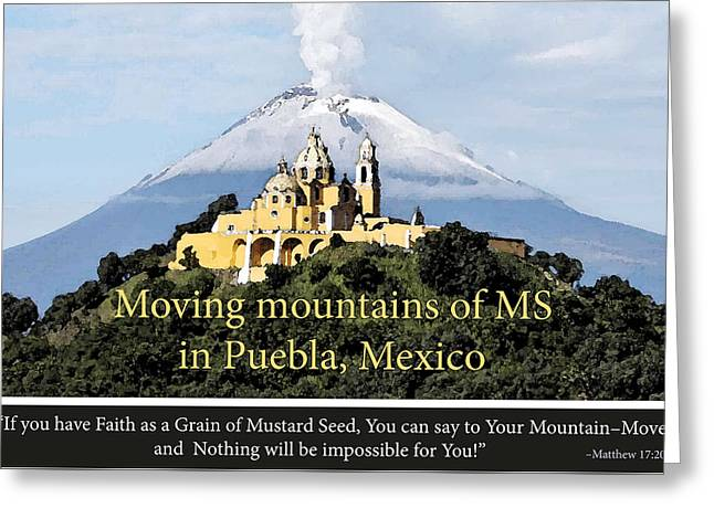 Moving Mountains In Puebla Greeting Card by Patsy Sasek