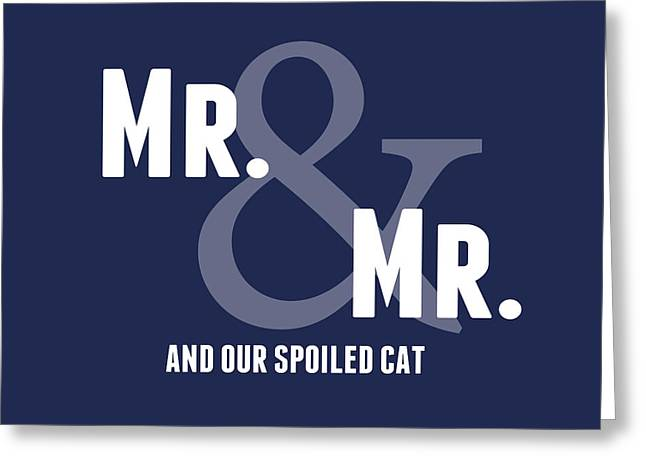 Wedding Greeting Cards - Mr and Mr and Cat Greeting Card by Linda Woods