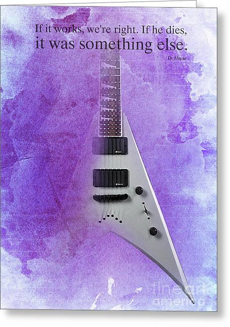 Dr House Inspirational Quote And Electric Guitar Purple Vintage Poster For Musicians And Trekkers Greeting Card by Pablo Franchi