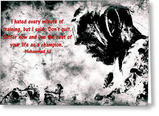 Marciano Greeting Cards - Muhammad Ali Motivational Quote 4A Greeting Card by Brian Reaves