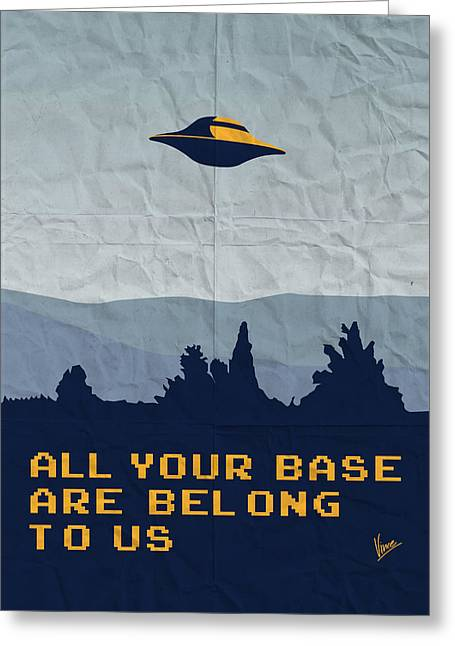 Spaceships Greeting Cards - My All your base are belong to us meets x-files I want to believe poster  Greeting Card by Chungkong Art