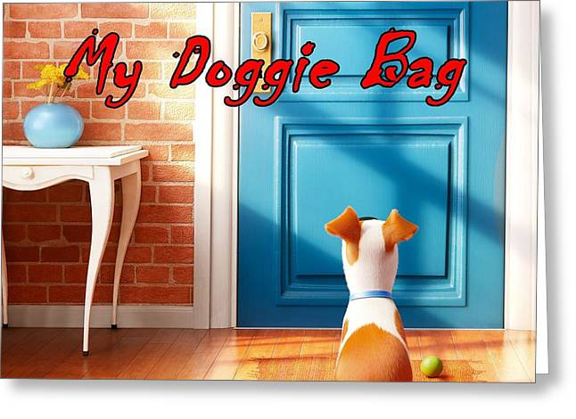 Doggies Greeting Cards - My Doggie Bag  Greeting Card by Movie Poster Prints