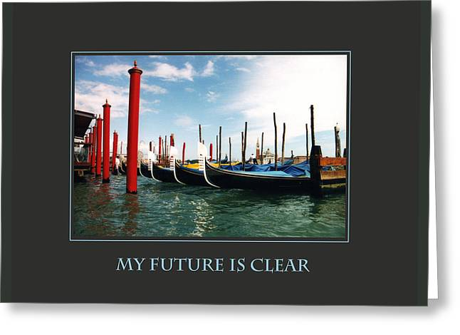 My Future Is Clear Greeting Card by Donna Corless