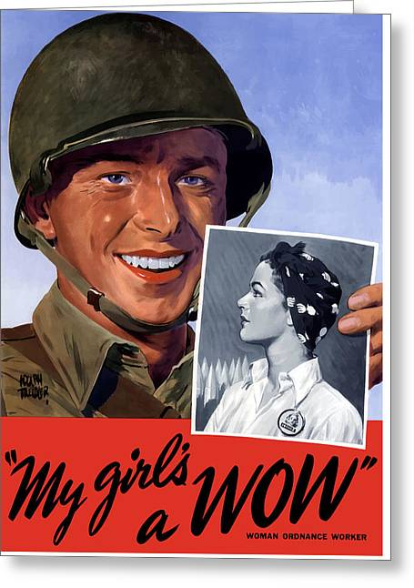 Second Greeting Cards - My girls a WOW -- WW2 Poster Greeting Card by War Is Hell Store