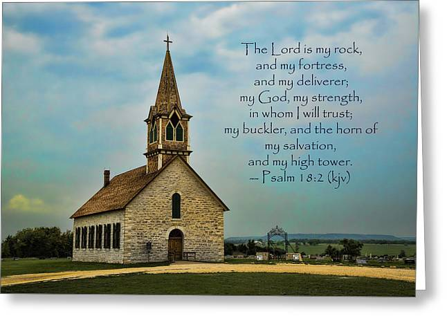 Glory Honor Greeting Cards - My God My Strength My Salvation Greeting Card by Stephen Stookey