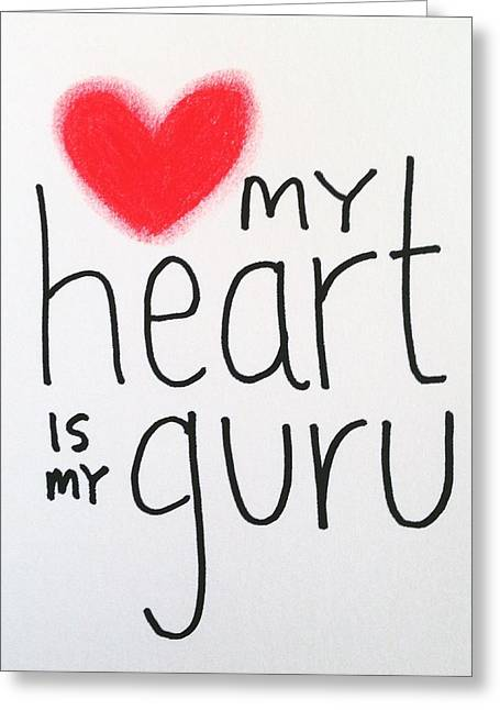 Empower Greeting Cards - My heart is my guru Greeting Card by Tiny Affirmations