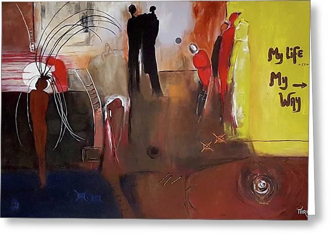 My Life Greeting Card by Mirko Gallery