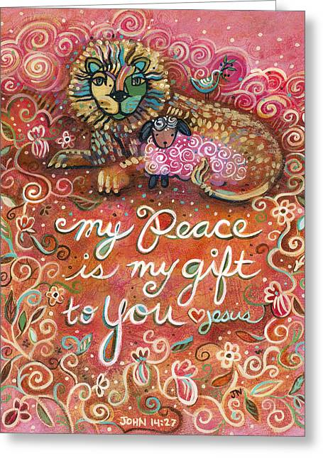 My Peace Is My Gift Greeting Card by Jen Norton