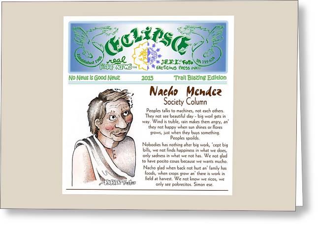 Columnist Greeting Cards - Nachos Society Column Greeting Card by  Dawn  Sperry