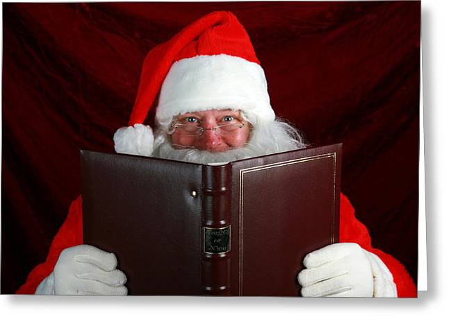 Nicholas Greeting Cards - Naughty or Nice Greeting Card by Michael Ledray