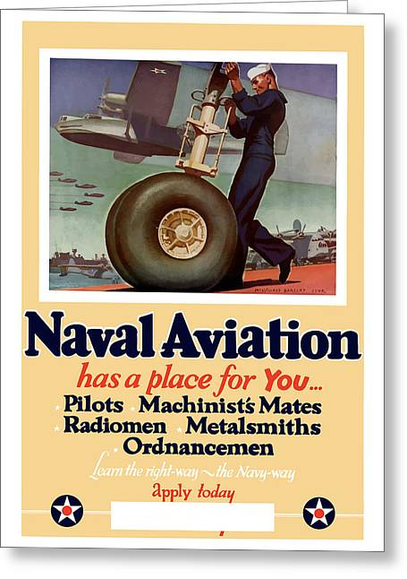 Patriotic Art Greeting Cards - Naval Aviation Has A Place For You Greeting Card by War Is Hell Store