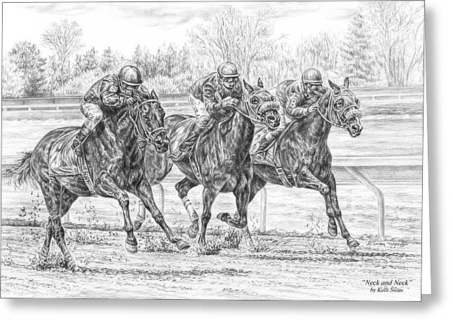 Neck And Neck - Horse Racing Art Print Greeting Card by Kelli Swan