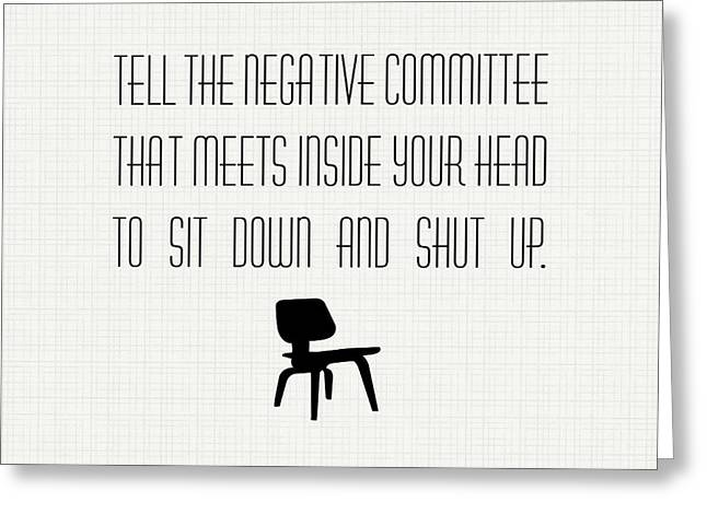 Throw Down Greeting Cards - Negative Committee Greeting Card by Nancy Ingersoll