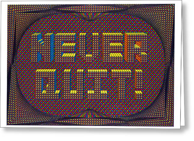 Optical Art Drawings Greeting Cards - Never Quit Greeting Card by Roger Hampel
