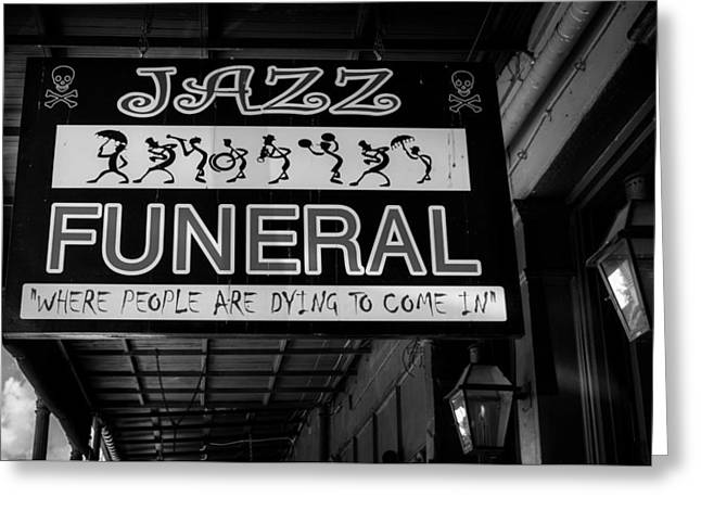 New Orleans Jazz Funeral Sign In Black And White Greeting Card by Chrystal Mimbs