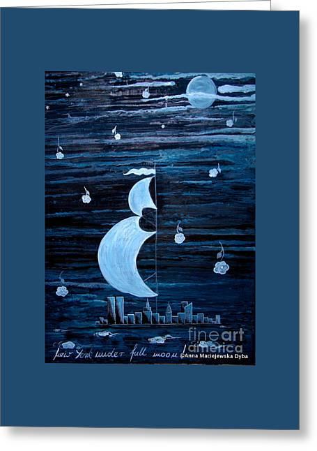 Polscy Malarze Greeting Cards - New York City Under Full Moon Greeting Card by Anna Folkartanna Maciejewska-Dyba
