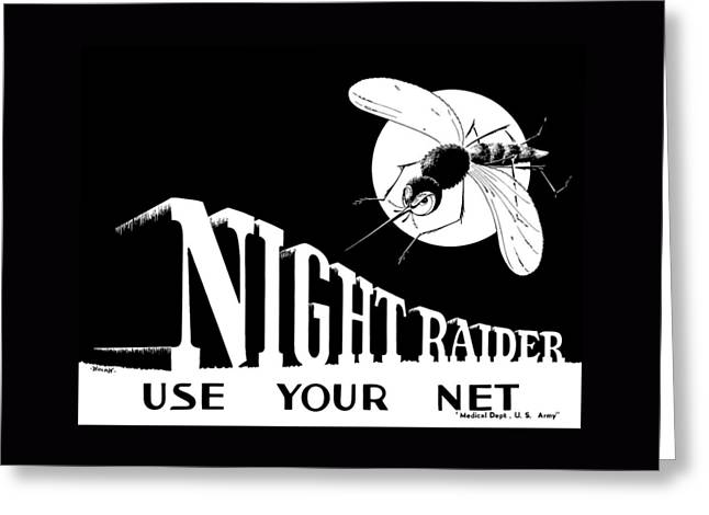 Raider Greeting Cards - Night Raider WW2 Malaria Poster Greeting Card by War Is Hell Store