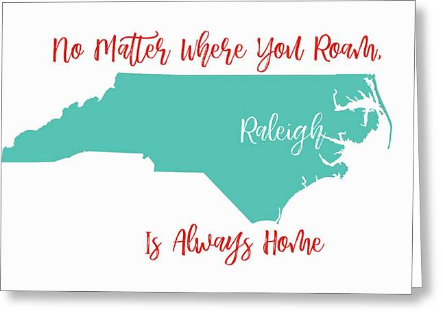 No Matter Where You Roam 3 Greeting Card by Paulette B Wright