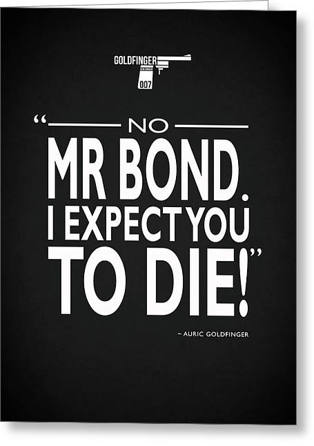 No Mr Bond Greeting Card by Mark Rogan
