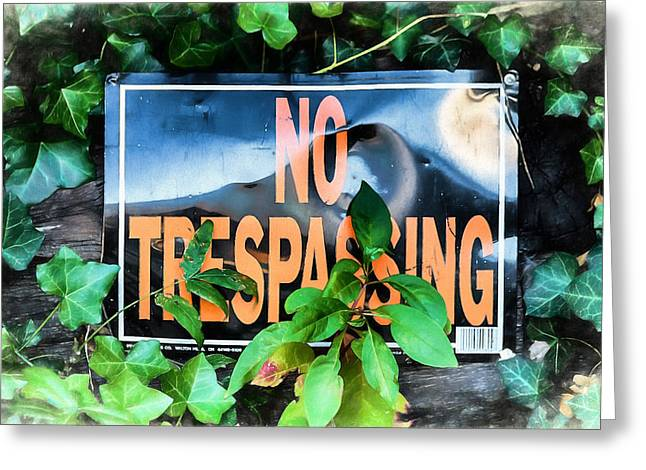 No Trespassing Greeting Card by John Haldane