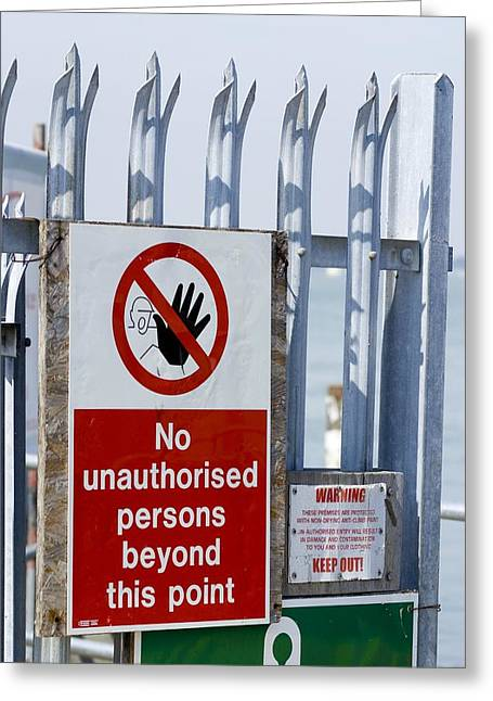 Anti Photographs Greeting Cards - No Unauthorised Persons Sign. Greeting Card by Mark Williamson