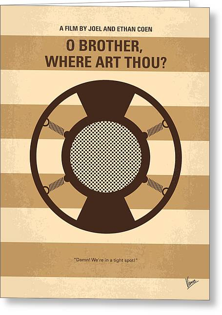 No055 My O Brother Where Art Thou Minimal Movie Poster Greeting Card by Chungkong Art