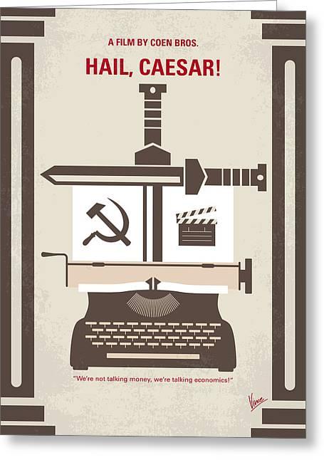 No645 My Hail Caesar Minimal Movie Poster Greeting Card by Chungkong Art