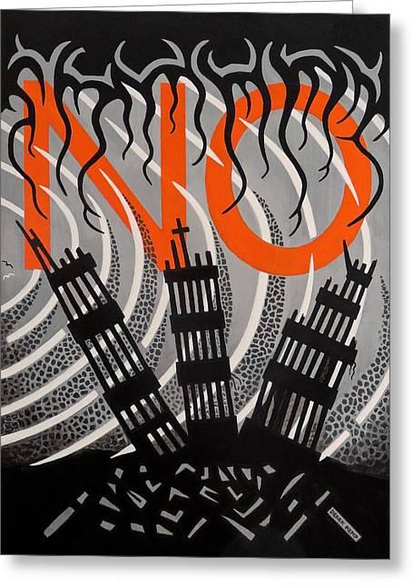 Wtc 11 Paintings Greeting Cards - No...never Again Greeting Card by Derek Ian Kemp
