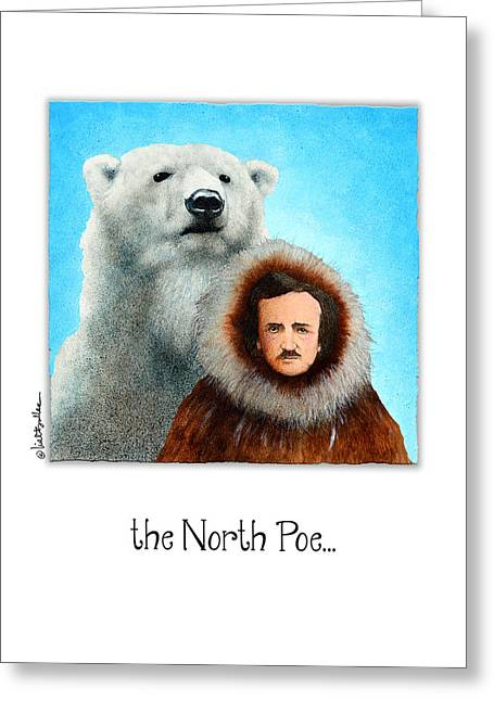 Edgar Allan Poe Greeting Cards - North Poe... Greeting Card by Will Bullas