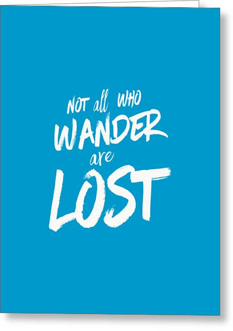 Autumn Drawings Greeting Cards - Not all who wander are lost tee Greeting Card by Edward Fielding