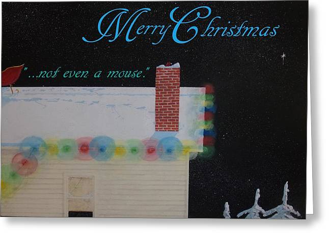 Christmas Greeting Greeting Cards - not even a mouse Christmas card  Greeting Card by Michael Dillon