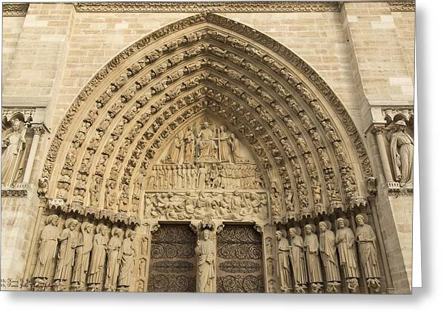 Princes Greeting Cards - Notre Dame de Paris - 5 - The Portal Of The Last Judgment  Greeting Card by Hany Jadaa  Prince John Photography