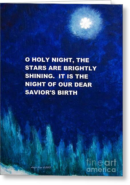 O Holy Night Painting Greeting Card by Annie Zeno