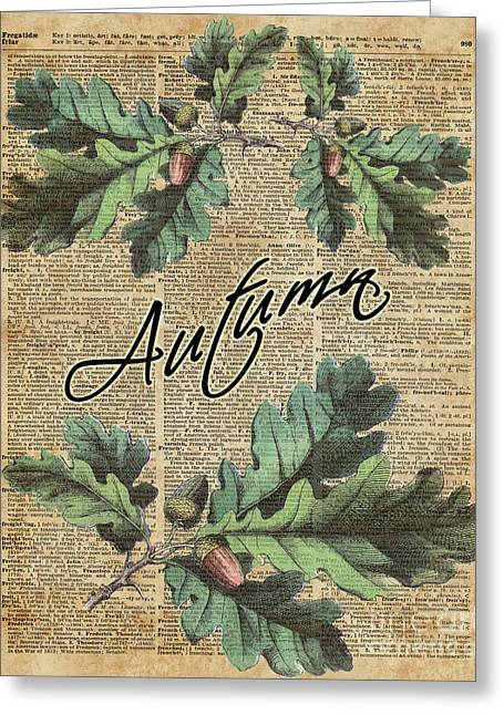 Oak Tree Leaves And Acorns, Autumn Dictionary Art Greeting Card by Jacob Kuch