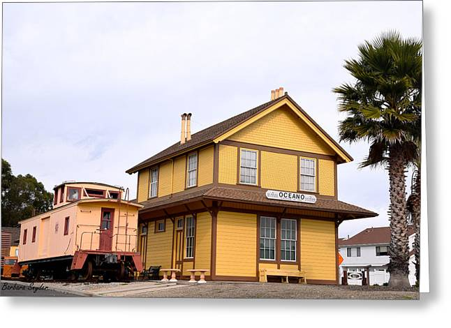 Oceano Depot Museum Greeting Card by Barbara Snyder