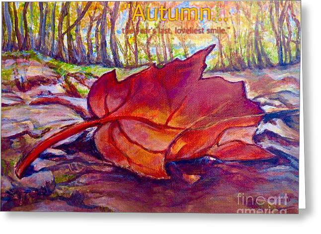 Ode To A Fallen Leaf Painting With Quote Greeting Card by Kimberlee Baxter