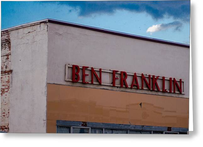 Grocery Store Greeting Cards - Old Ben Franklin Store 2 #VanishingTexas Rosebud Greeting Card by Trace Ready